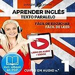 Aprender inglés | Fácil de leer | Fácil de escuchar | Texto paralelo CURSO EN AUDIO: Book 1 |  Polyglot Planet