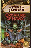 Creature of Havoc (Puffin Adventure Gamebooks) (0140320407) by STEVE JACKSON