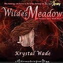 Wilde's Meadow Audiobook by Krystal Wade Narrated by Eileen Stevens