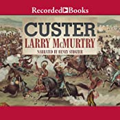 Custer | [Larry McMurtry]