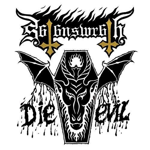 Die Evil By Satan's Wrath (Performer) (2015-05-04)