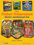 Pinball Compendium: The Electro-Mecha...