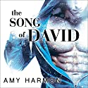 The Song of David: The Law of Moses Series #2 (       UNABRIDGED) by Amy Harmon Narrated by JD Jackson, Zachary Webber