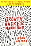 Growth Hacker Marketing: El futuro de...