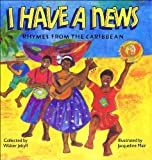 I Have a News Rhymes From the Caribbean