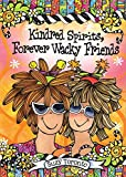 img - for Kindred Spirits, Forever Wacky Friends book / textbook / text book