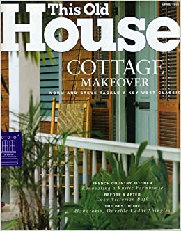 This Old House Magazine April 1999 No 27 Jill Ed