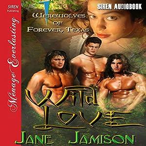 Wild Love Audiobook