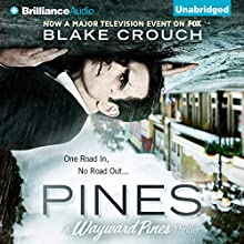 Pines (       UNABRIDGED) by Blake Crouch Narrated by Paul Michael Garcia