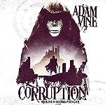 Corruption   Adam Vine