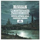 Heinichen: Lamentationes; Passionsmusik