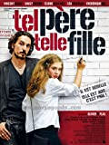 Tel père telle fille Movie Poster (27 x 40 Inches - 69cm x 102cm) (2007) French -(Vincent Elbaz)(Daisy Broom)(Élodie Bouchez)(Léa Drucker)