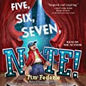 Five, Six, Seven, Nate! (       UNABRIDGED) by Tim Federle Narrated by Tim Federle
