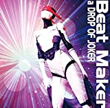 Beat Maker(ビート・メーカー)