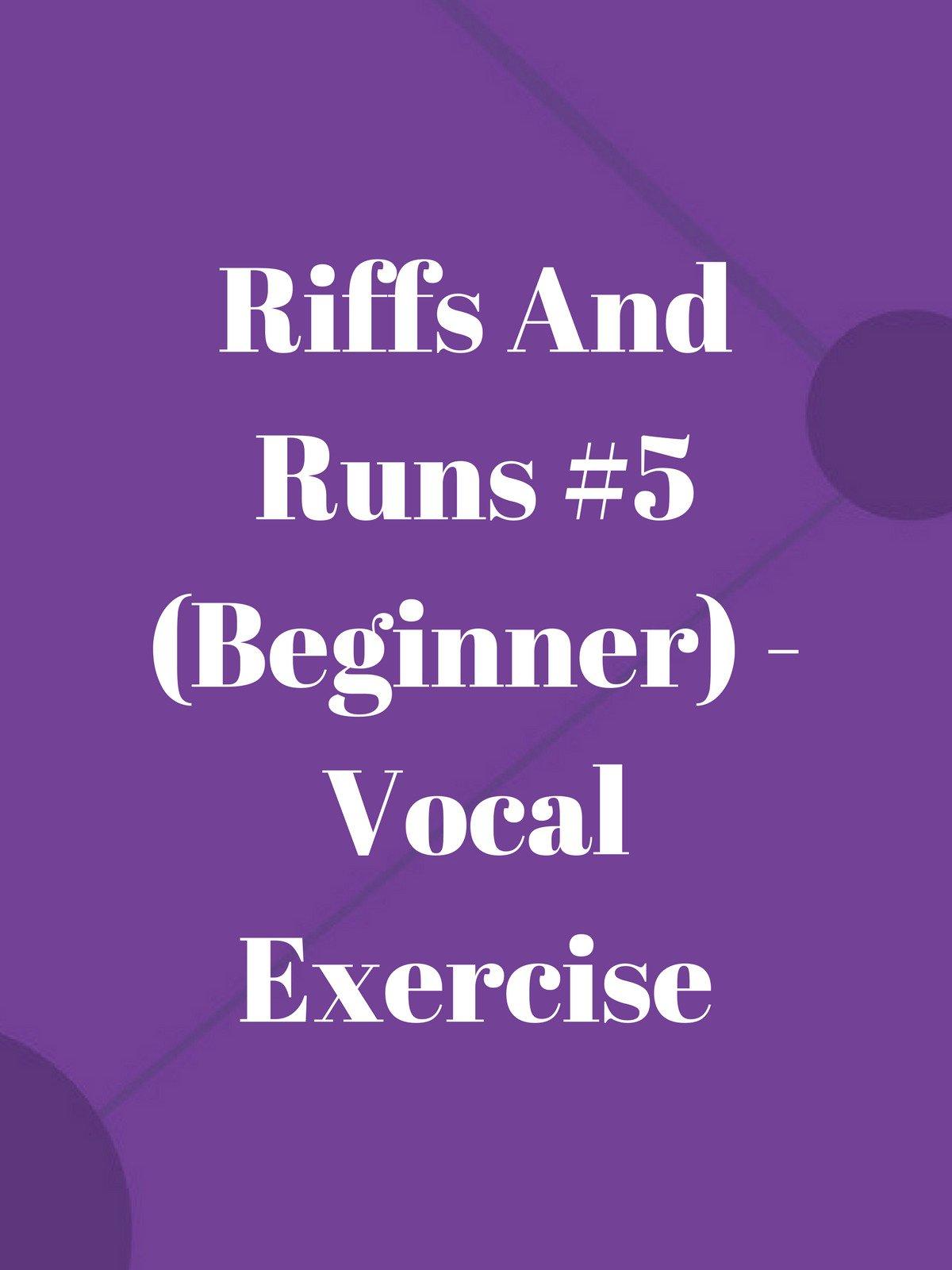 Riffs And Runs #5 (Beginner)