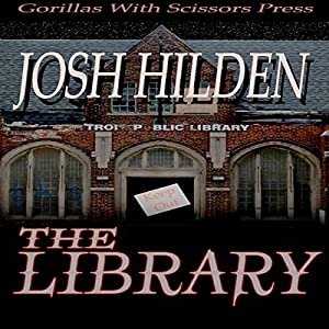 The Library: A Mythos Story | [Josh Hilden]