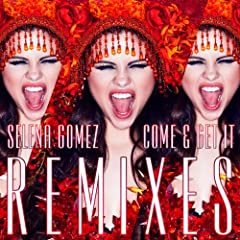 Come & Get It: Remixes