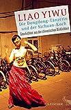 Die Dongdong-Tänzerin und der Sichuan-Koch: Geschichten aus der chinesischen Wirklichkeit
