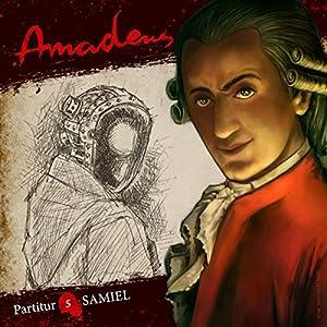 Samiel (Amadeus - Partitur 5) Hörspiel
