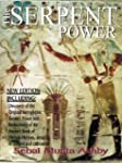 The Serpent Power: The Ancient Egypti...
