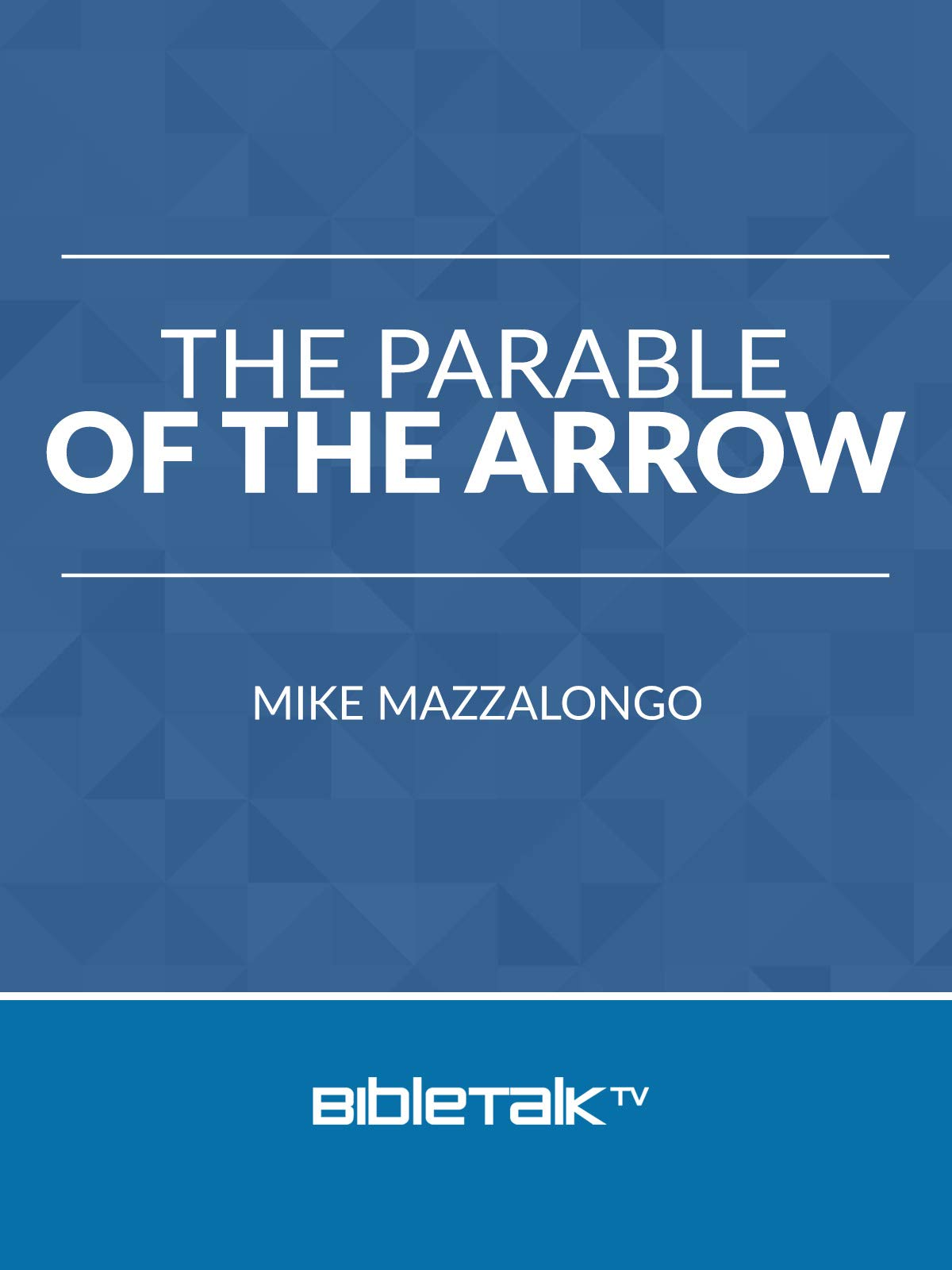 Parable of the Arrow