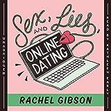 Sex, Lies, and Online Dating (Writer Friends)