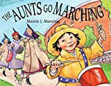 img - for The Aunts Go Marching book / textbook / text book