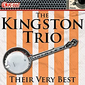 The Kingston Trio - Their Very Best