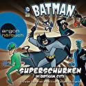 Batman: Superschurken in Gotham City Hörbuch von Paul Kupperberg, Matthew K. Manning, Robert Greenberger Gesprochen von: Torsten Michaelis