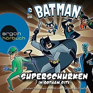 Batman: Superschurken in Gotham City Hörbuch