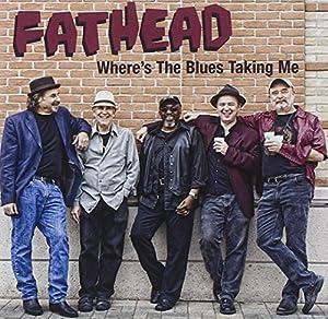 Where's The Blues Taking Me