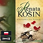 Kolysanka dla Rosalie | Renata Kosin