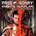 Freemasonry and the Knights Templar: Legacy of Secrecy