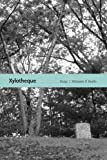 Xylotheque: Essays