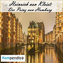 Der Prinz von Homburg von Heinrich von Kleist Hörbuch von Alessandro Dallmann Gesprochen von: Michael Freio Haas