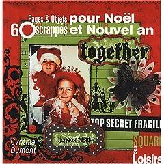 60 Pages & Objets scrappés pour Noël et Nouvel an