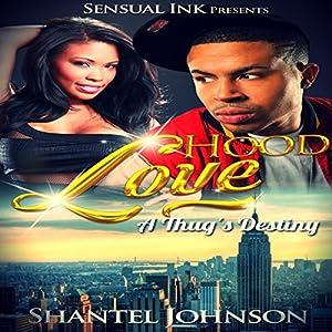 Hood Love: A Thug's Destiny Audiobook