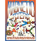 Magnetic Flyers: More Than 70 Ready-Made Flyers, Handouts and Brochures for Virtually Any Type of Youth Activity.