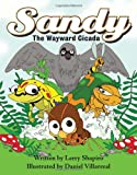 img - for Sandy the Wayward Cicada book / textbook / text book