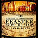 The Feaster From the Stars Audiobook by Alan K. Baker Narrated by Michael Maloney