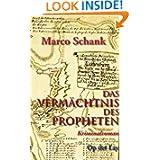 Das Vermächtnis des Propheten (German Edition)