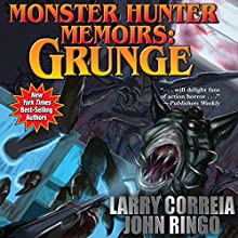 Monster Hunter Memoirs: Grunge Audiobook by Larry Correia, John Ringo Narrated by Oliver Wyman