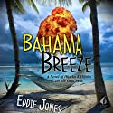 Bahama Breeze Audiobook by Eddie Jones Narrated by Bob Noble