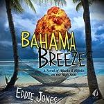 Bahama Breeze | Eddie Jones