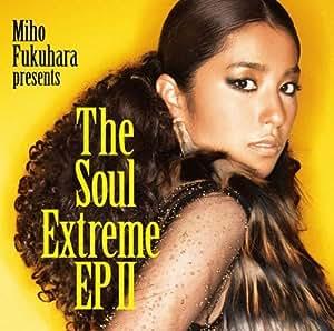 Miho Fukuhara - THE SOUL EXTREME EP(CD+DVD)(ltd.ed.) by
