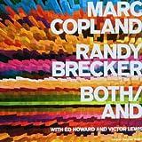 echange, troc Marc Copland & Randy Brecker & Ed Howard & Victor Lewis, George Gershwin - Both/And