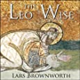 Leo the Wise (886-912) (Byzantium: The Rise of the Macedonians)