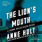 The Lion's Mouth: A Hanne Wilhelmsen Novel, Book 4 Hörbuch von Anne Holt Gesprochen von: Rosalyn Landor