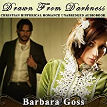 Drawn from Darkness: Hearts of Hays, Book 4 Audiobook by Barbara Goss Narrated by Shawn Zuzek