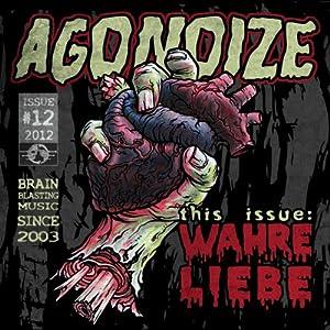 Agonoize - Wahre Liebe (Single)